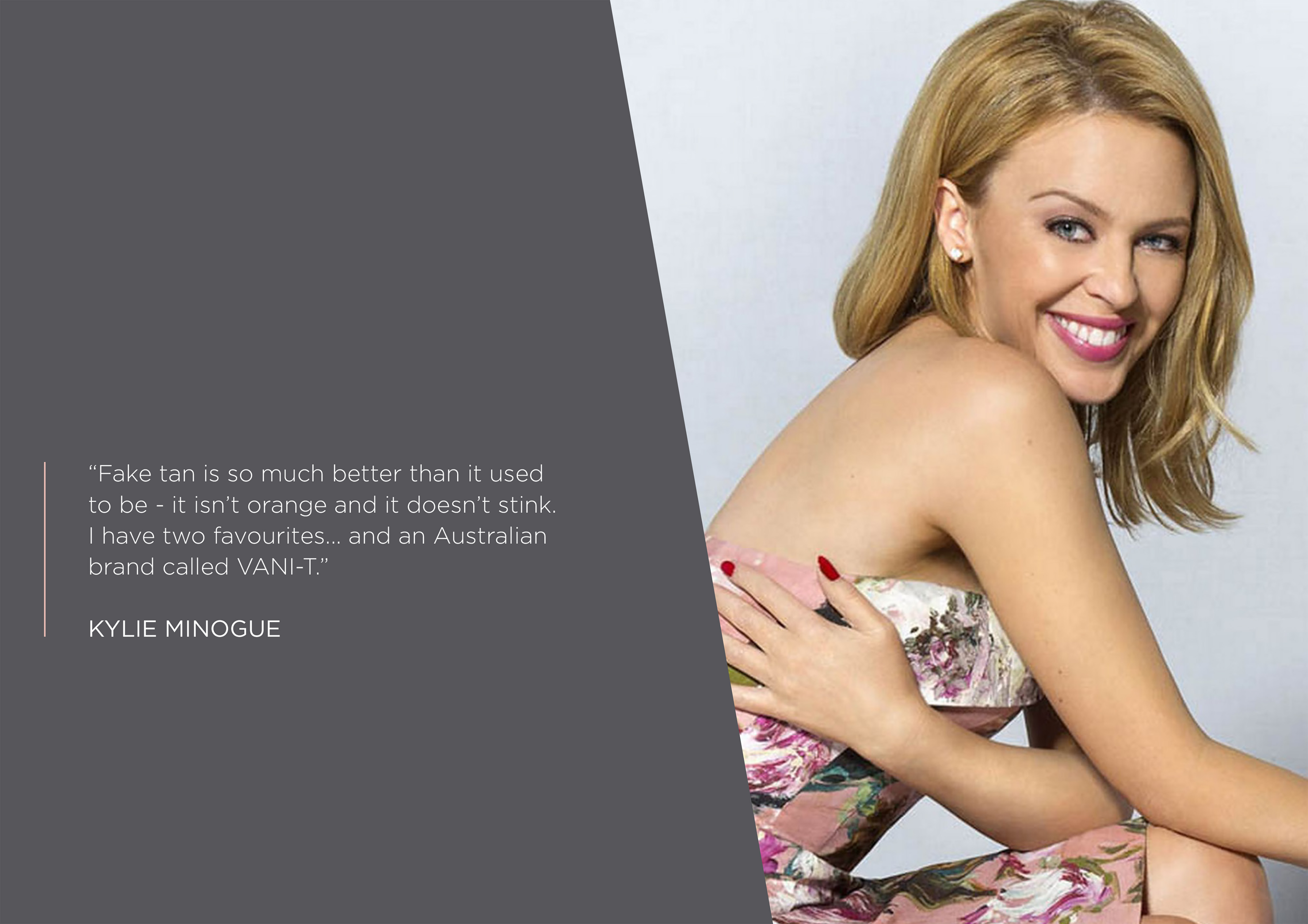 Kylie Minogue Uses Vani-T